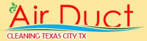 Air Duct Cleaning Texas City Texas